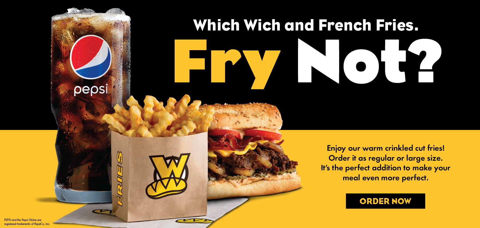 Which Wich and French Fries. Fry Not?