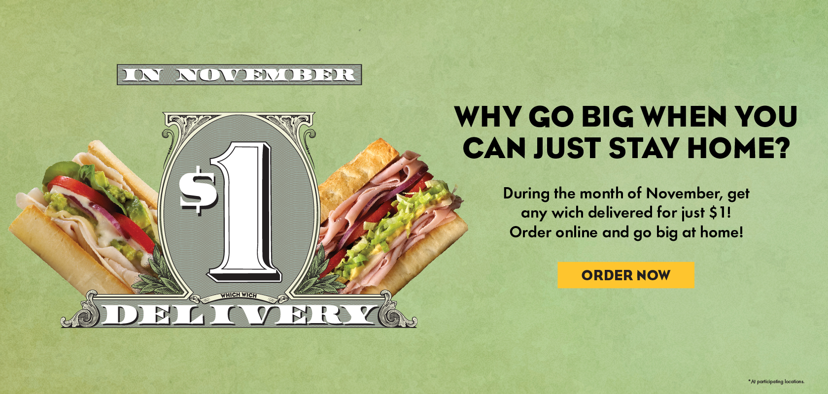 In November Get $1 Delivery - Why Go Bog When You Can Just Stay Home?