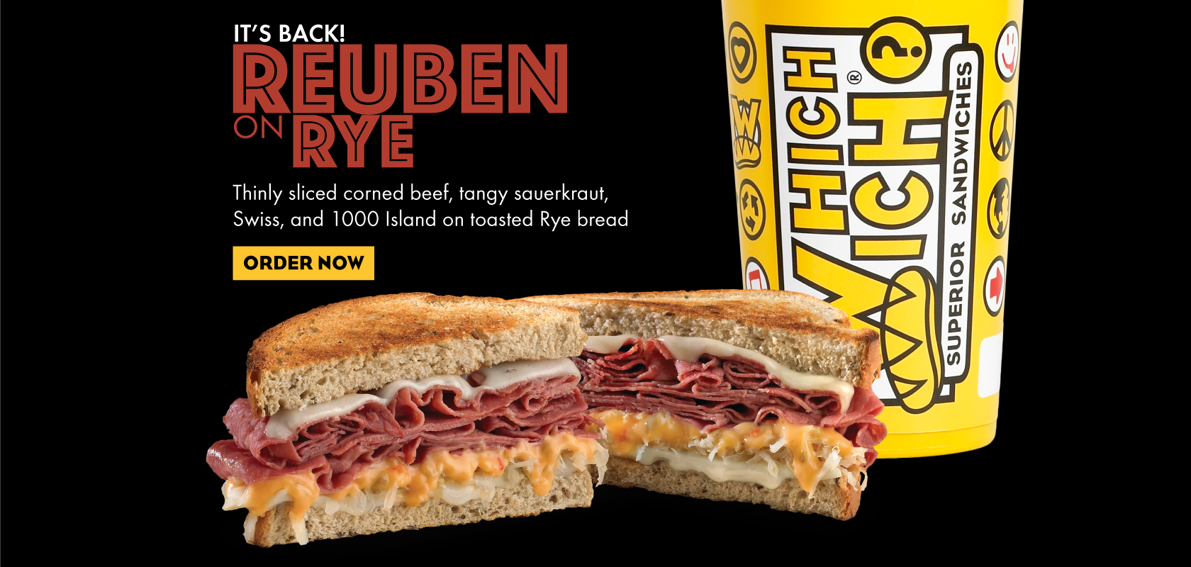Our Reuben on Rye is back! It's made with thinly sliced corned beef, tangy sauerkraut, Swiss, and 1000 Island on toasted Rye Bread